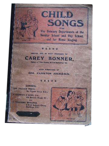 Image for Child Songs Volume 1  For The Primary Departments of the Sunday School and Day School, and for Home Singing