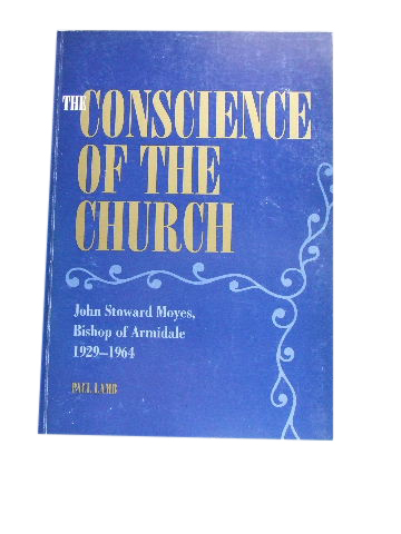 Image for The Conscience of the Church  John Stoward Moyes, Bishop of Armidale 1929 - 1964