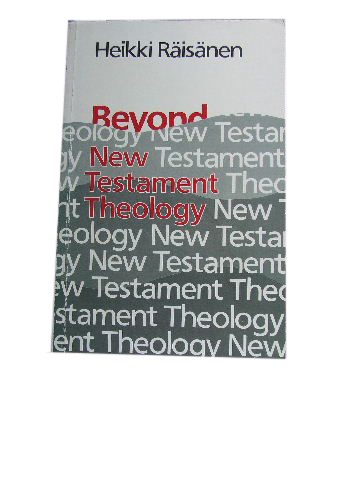 Image for Beyond New Testament Theology  A Story and Programme