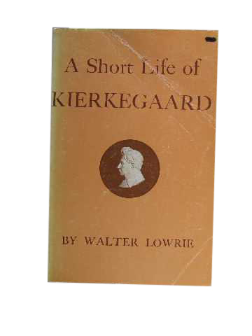 Image for A Short Life of Kierkegaard.