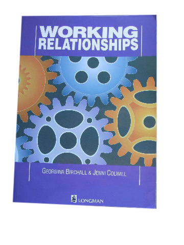 Image for Working Relationships  Managing Effective Working Relationships