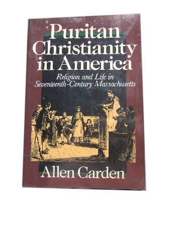 Image for Puritan Christianity in America  Religion and Life in Seventeenth-Century Massachusetts