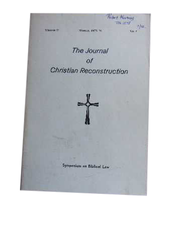 Image for The Journal of Christian Reconstruction: Symposium on Biblical Law Vol 2 No 2 Winter 1975 - 6.
