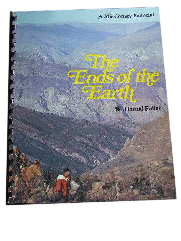 Image for The Ends of the Earth  A Missionary Pictorial