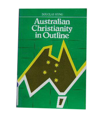 Image for Australian Christianity in Outline  A Statistical Analysis and Directory
