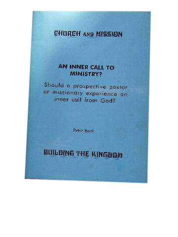 Image for An Inner Call to Ministry?  Church and Mission:  Building the Kingdom. Monograph 13