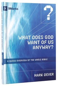 Image for What Does God Want Of Us Anyway?