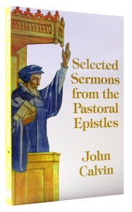 Image for Selected Sermons From the Pastoral Epistles.