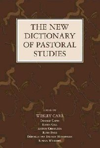 Image for The New Dictionary Of Pastoral Studies.