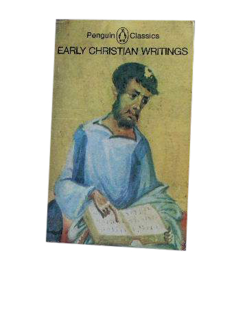 Image for Early Christian Writings  Translated by Maxwell Staniforth