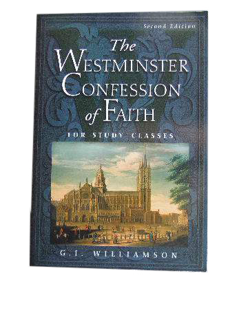 Image for The Westminster Confession of Faith for Study Classes.