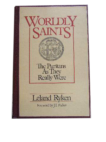 Image for Wordly Saints  The Puritans As They Really were