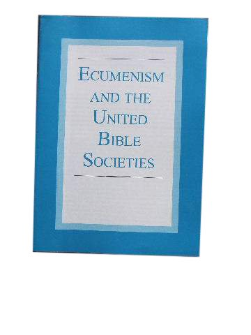 Image for Ecumenism and the United Bible Societies.