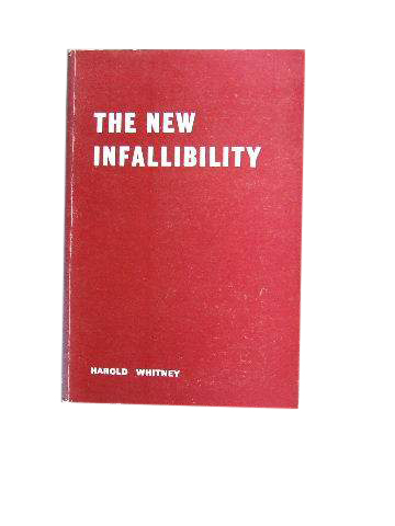 Image for The New Infallibility.