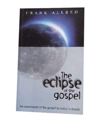 Image for The Eclipse of the Gospel.