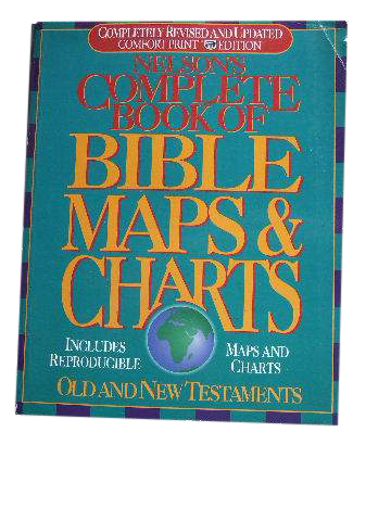 Image for Complete Book of Bible Maps and Charts  Old and New Testaments