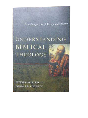 Image for Understanding Biblical Theology  A Comparison of Theory and Practice
