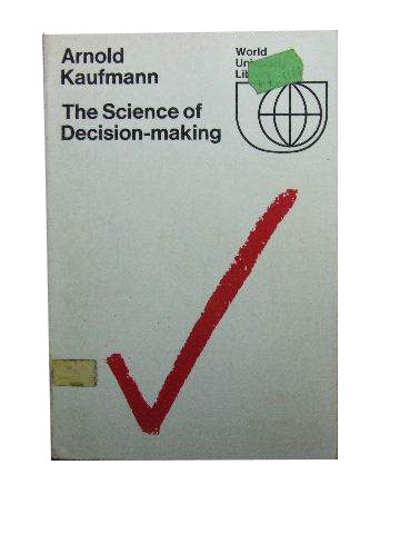 Image for The Science of Decision-making  An introduction to praxeology