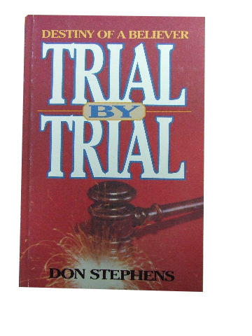 Image for Trial by Trial  Destiny of a Believer