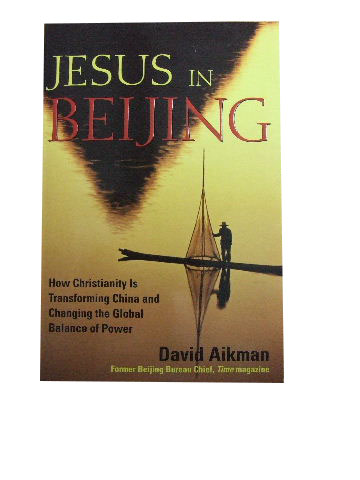 Image for Jesus in Beijing  How Christianity is Transforming China and Changing the Global Balace of Power