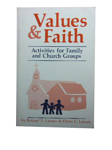 Image for Values and Faith  Activities for Family and Church Groups