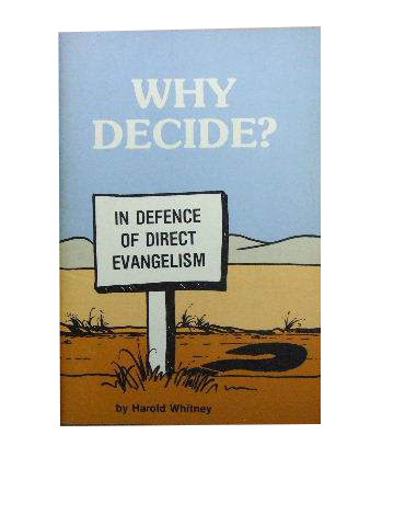 Image for Why Decide?  In Defence of Direct Evangelism