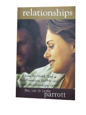 Image for Relationships  How to Make Bad Relationships Better and Good Relationships Great