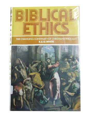 Image for Biblical Ethics  The Changing Continuity of Christian Ethics Vol 1