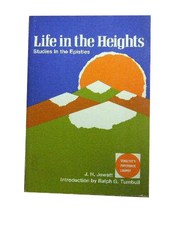 Image for Life in the Heights  Studies in the Epistles