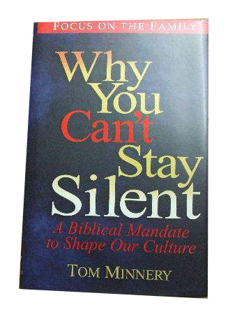 Image for Why you Can't Stay Silent  A Biblical Mandate to Shape our Culture