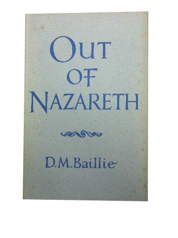 Out of Nazareth  A Selection of Sermons and Lectures