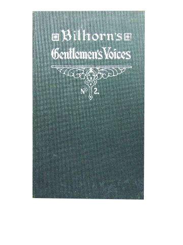Bilhorn's Gentlemen's Voices.