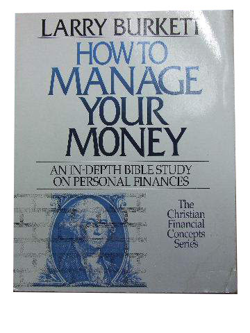 How to manage your money  An in-depth Bible study on personal finances