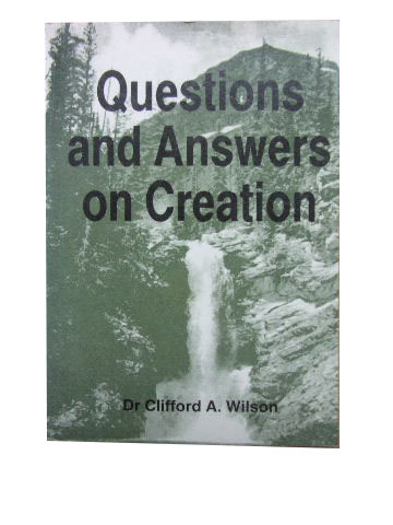 Image for Questions and Answers on Creation  Brief answers to some commonly asked questions  about the early chapters of Genesis