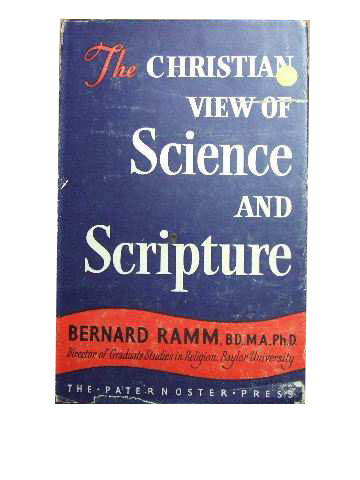 Image for The Christian View of Science and Scripture.