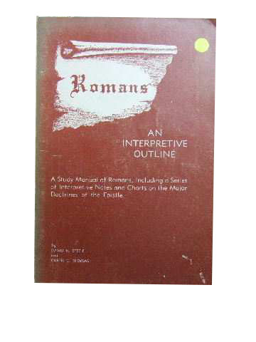 Image for Romans .. An Interpretive Outline.