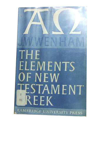 Image for The Elements of New Testament Greek.