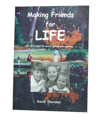 Image for Making Friends for Life  A work book for small group evangelism