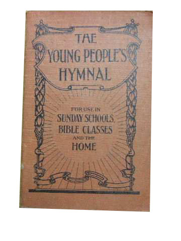 Image for The Young People's Hymnal  for use in Sunday Schools, Bible Classes and the home