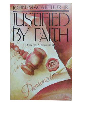Image for Justified by Faith  Study Notes Romans 3:20-4:25