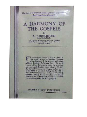 Image for A Harmony of the Gospels for Students of the Life of Christ  Based on the Boadus Harmony in the Revised Version