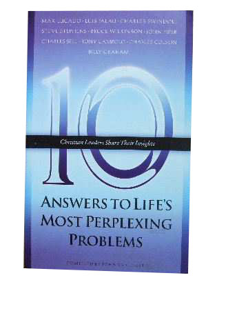 Image for 10 Answers to Life's most Perplexing Problems  Ten Christian Leaders Share Their Insights